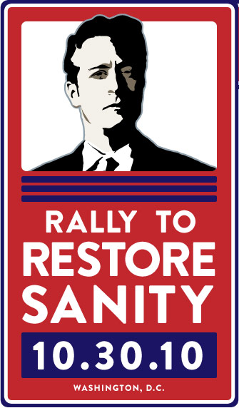 Rally To Restore Sanity Poster - 10.30.10